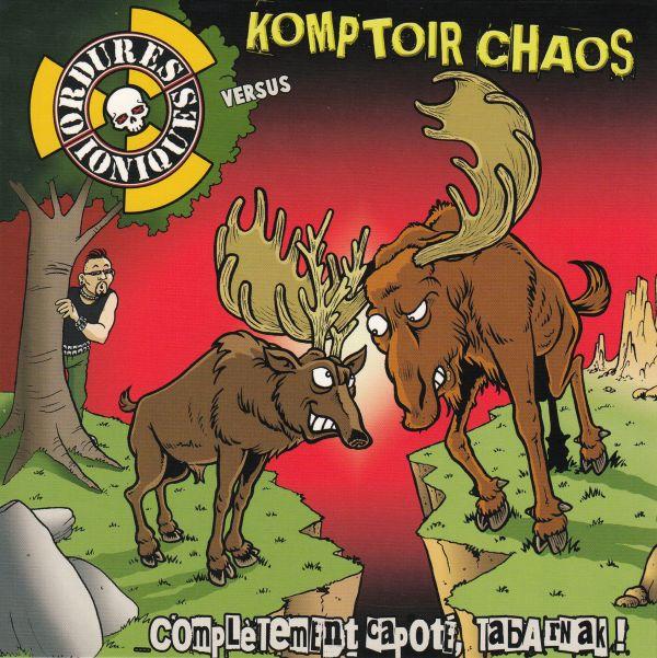 Split Komptoir Chaos w/ Ordures ioniques - Complètement capoté, tabarnak !(EP)