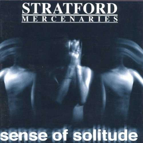 Stratford Mercenaries - Sense of solitude