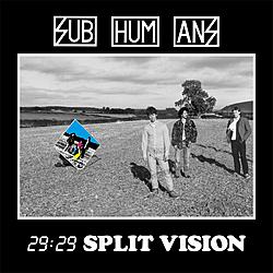 Subhumans - 29:29 Split Vision (LP)