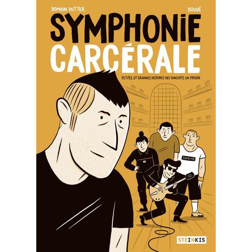 Symphonie carcérale - Romain Dutter
