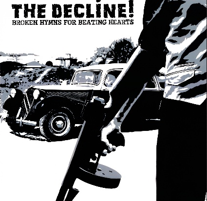 The Decline - Broken hymns for beating hearts
