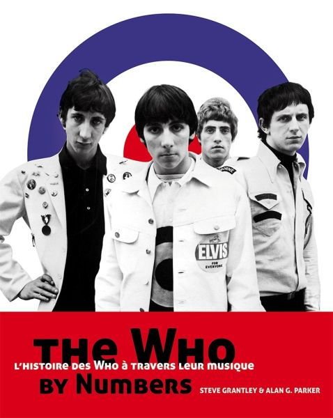 The Who by numbers (S.Grantley et A.G Parker)