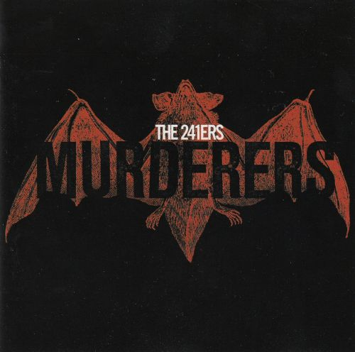 The 241ers - Murderers (LP)
