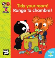 (bilingue) Tidy your room ! Range ta chambre !