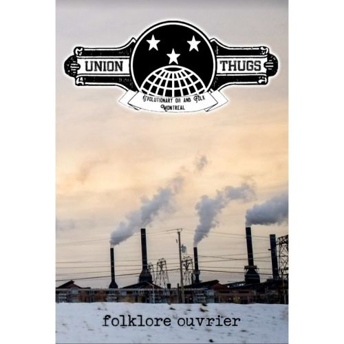 Union Thugs - Folklore ouvrier