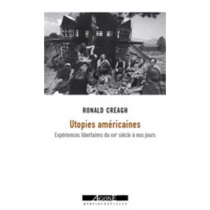 Utopies américaines - Ronald Creagh