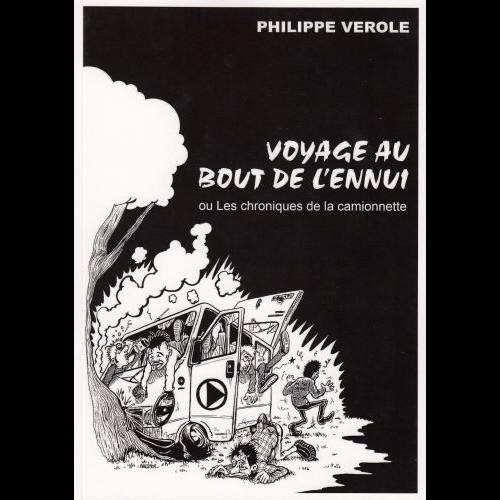 Philippe Vérole - Voyage au bout de l'ennui
