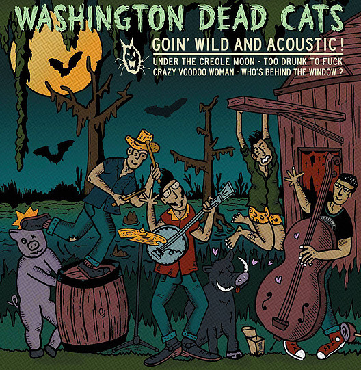 Washington Dead Cats - Goin'wild and acoustic (EP)
