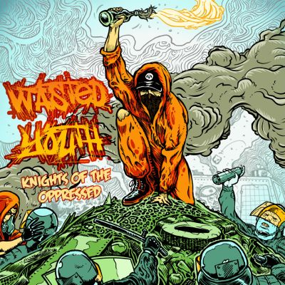 Wasted Youth - Knights of the oppressed (LP)