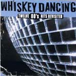 Compilation Whiskey Dancing