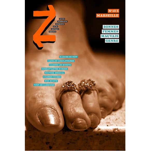 """Z - n°10, """"Marseille"""" - Bonnes Femmes Mauvais Genre"""